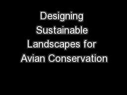 Designing Sustainable Landscapes for Avian Conservation