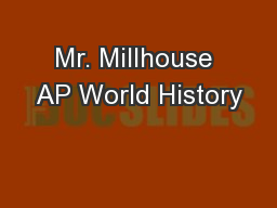 Mr. Millhouse AP World History