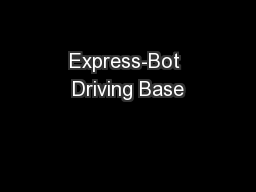 Express-Bot Driving Base