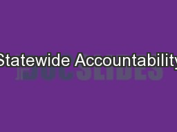 Statewide Accountability