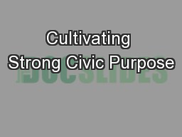 Cultivating Strong Civic Purpose