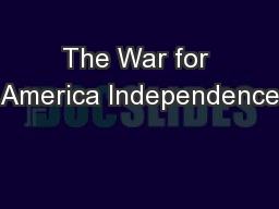 The War for America Independence