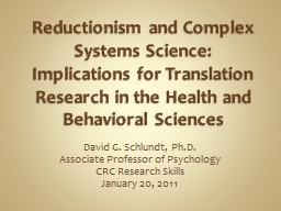 Reductionism and Complex Systems Science: Implications for Translation Research in the Health and B