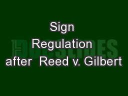 Sign Regulation after  Reed v. Gilbert