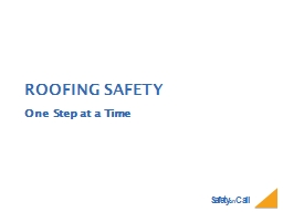 Roofing safety One Step at a Time