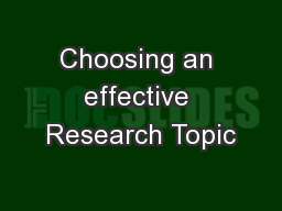 Choosing an effective Research Topic PowerPoint PPT Presentation