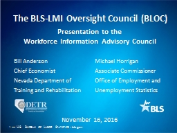 The BLS-LMI Oversight Council (BLOC)