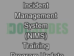 National Incident Management System (NIMS) Training Program Update
