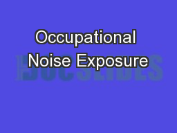 Occupational Noise Exposure