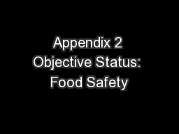 Appendix 2 Objective Status: Food Safety