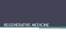 REGENERATIVE MEDICINE Background Science