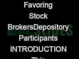 Discussion Paper on Execution of Power of Attorney by Clients Favoring Stock BrokersDepository Participants INTRODUCTION This discussion paper outlines the guidelines for incorporating conditionsc