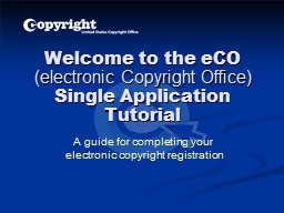 Welcome to the  eCO   (electronic Copyright Office)