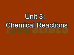 Unit 3:  Chemical Reactions