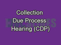 Collection Due Process Hearing (CDP)