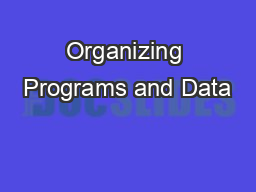 Organizing Programs and Data