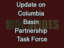 Update on Columbia Basin Partnership Task Force