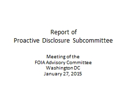 Report of  Proactive Disclosure Subcommittee
