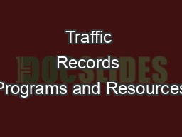 Traffic Records Programs and Resources