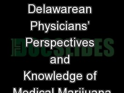 Assessing Delawarean Physicians' Perspectives and Knowledge of Medical Marijuana