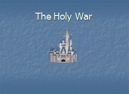 The Holy War The Holy War