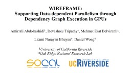 WIREFRAME:  Supporting Data-dependent Parallelism through Dependency Graph Execution in GPUs