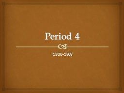 Period 4 1800-1808 The Election of 1800
