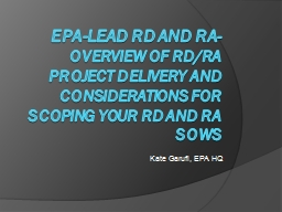 EPA-lead RD and RA -    Overview of RD/RA Project Delivery and Considerations for Scoping your RD a
