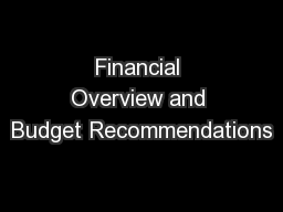 Financial Overview and Budget Recommendations PowerPoint PPT Presentation