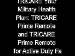 TRICARE Your Military Health Plan: TRICARE Prime Remote and TRICARE Prime Remote for Active Duty Fa