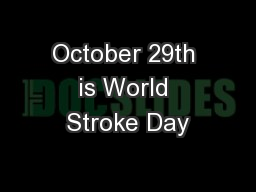October 29th is World Stroke Day