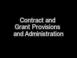 Contract and Grant Provisions and Administration