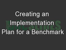 Creating an Implementation Plan for a Benchmark