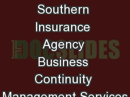 Jacqueline  Chunn, CISR Southern Insurance Agency Business Continuity Management Services