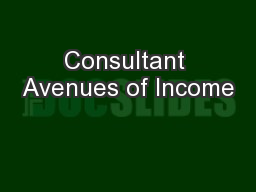 Consultant Avenues of Income