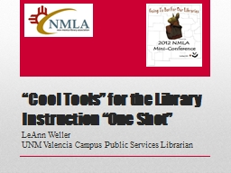 """""""Cool Tools"""" for the Library Instruction """"One Shot"""""""