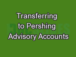 Transferring to Pershing Advisory Accounts