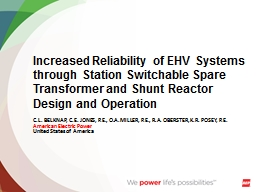 Increased Reliability of EHV Systems through Station Switchable Spare Transformer and Shunt Reactor