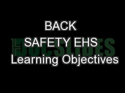 BACK SAFETY EHS  Learning Objectives
