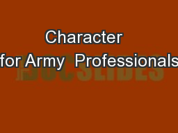 Character  for Army  Professionals