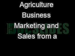 Agriculture Business Marketing and Sales from a