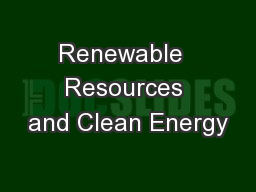 Renewable  Resources and Clean Energy