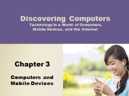 Objectives Overview Discovering Computers 2014: Chapter 3