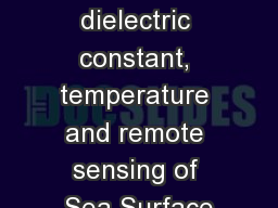 Sea water dielectric constant, temperature and remote sensing of Sea Surface