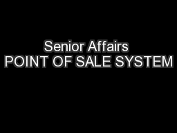 Senior Affairs POINT OF SALE SYSTEM