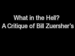 What in the Hell? A Critique of Bill Zuersher�s