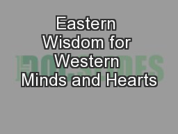 Eastern Wisdom for Western Minds and Hearts PowerPoint PPT Presentation