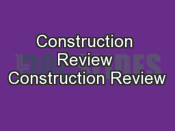 Construction Review Construction Review