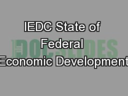 IEDC State of Federal Economic Development