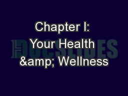 Chapter I: Your Health & Wellness